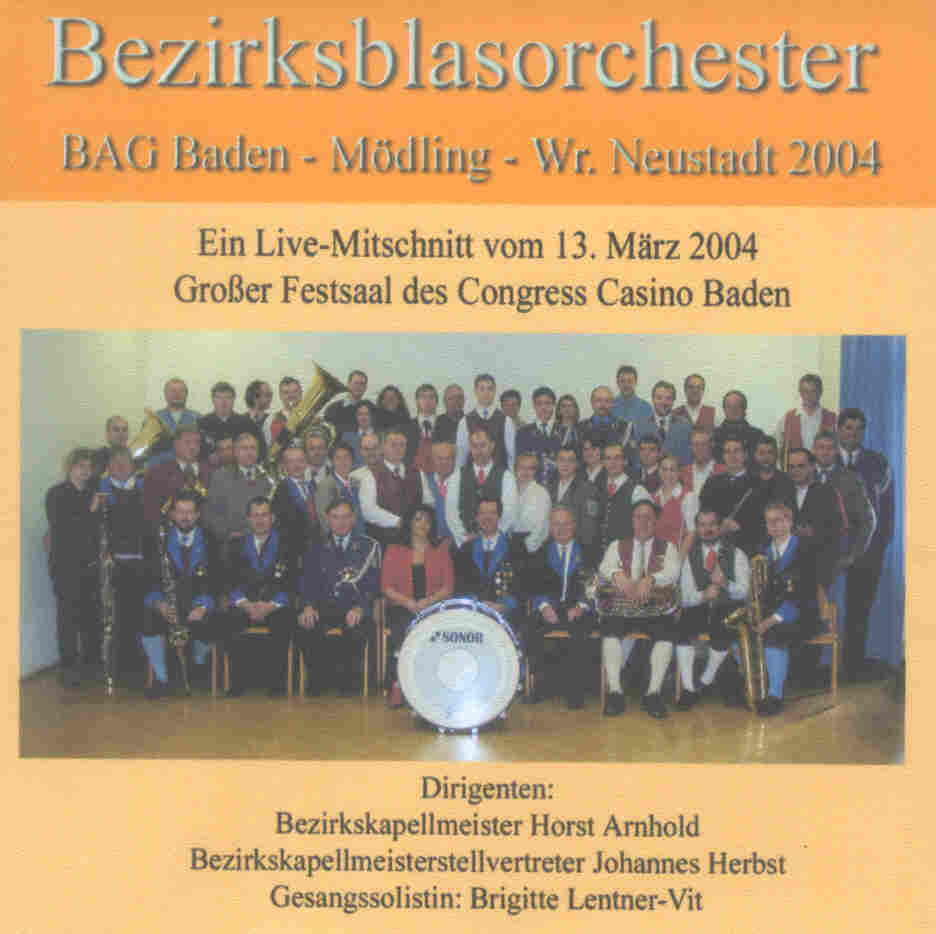 Bezirksblasorchester BAG Baden und Umgebung Live 2004 - click for larger image